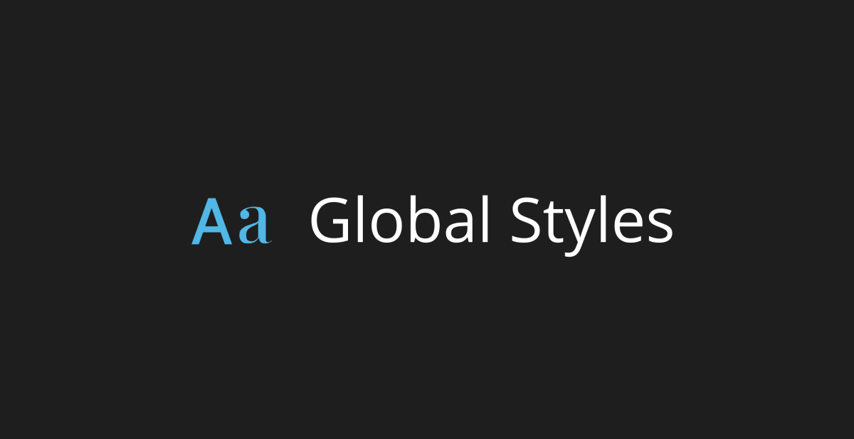 Getting Started with Block Themes: Global Styles